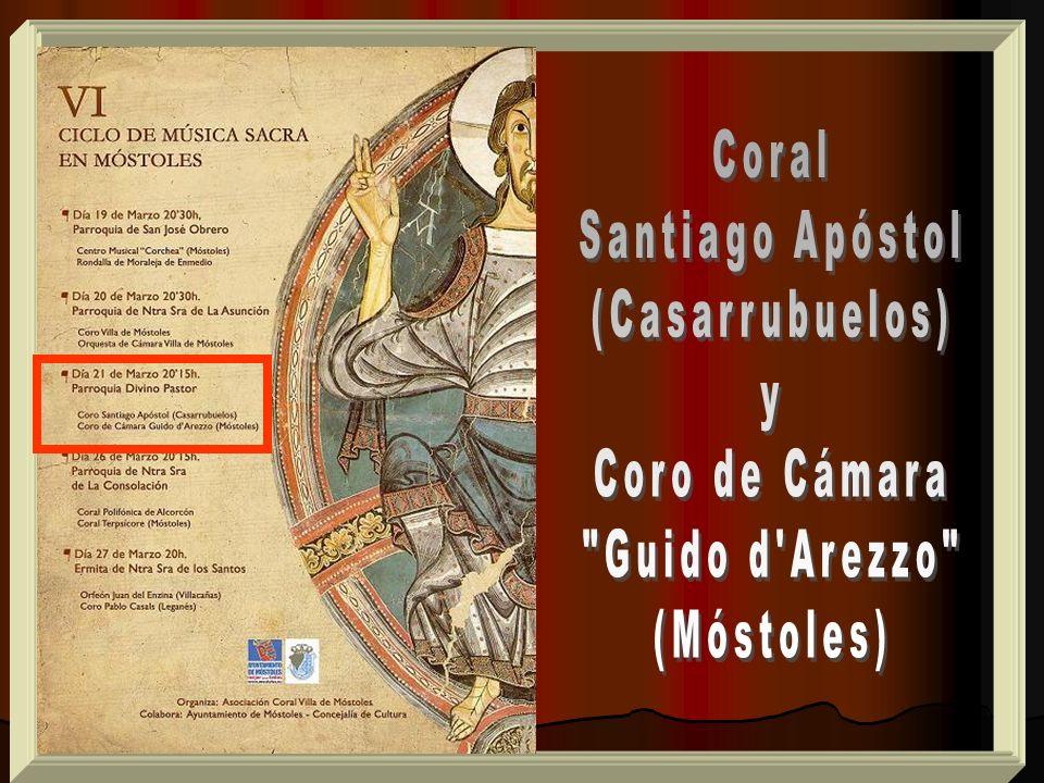 Coral Santiago Apóstol (Casarrubuelos) y Coro de Cámara Guido d Arezzo (Móstoles)
