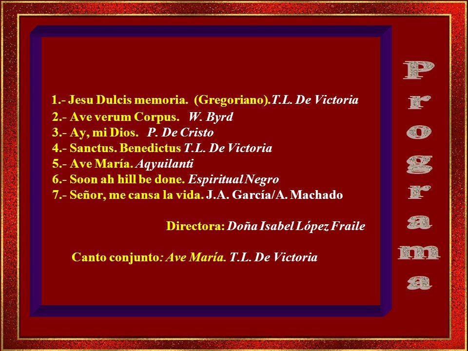 1. - Jesu Dulcis memoria. (Gregoriano). T. L. De Victoria 2