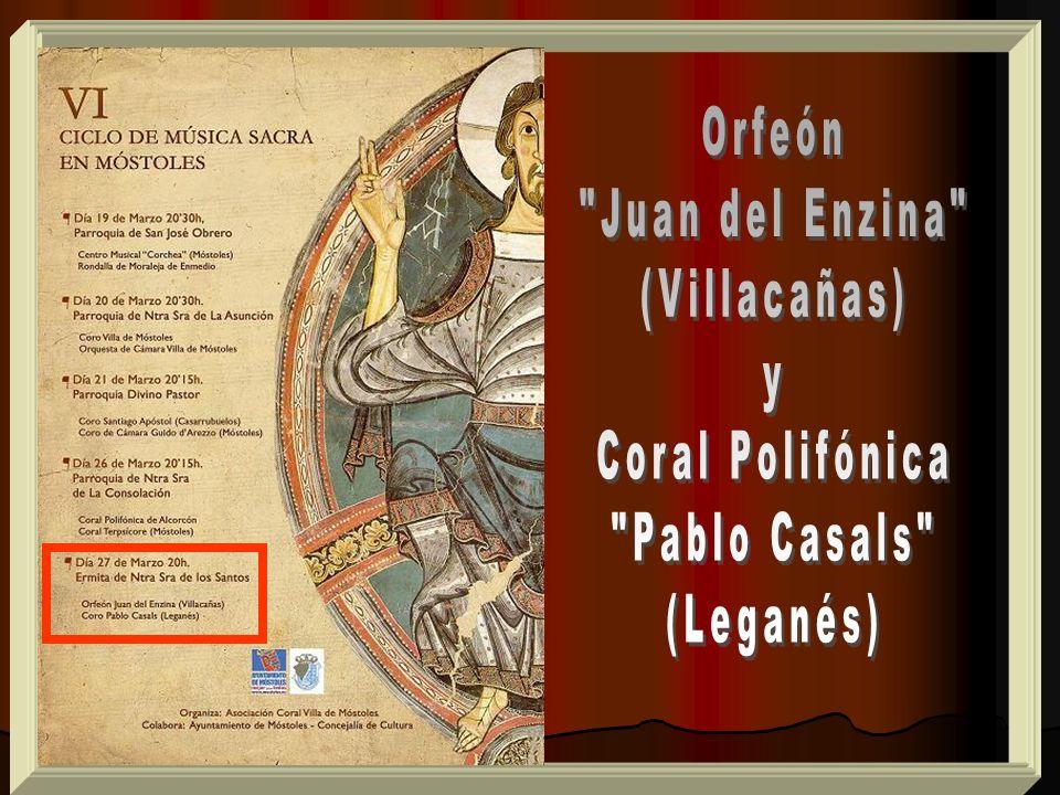 Orfeón Juan del Enzina (Villacañas) y Coral Polifónica Pablo Casals (Leganés)