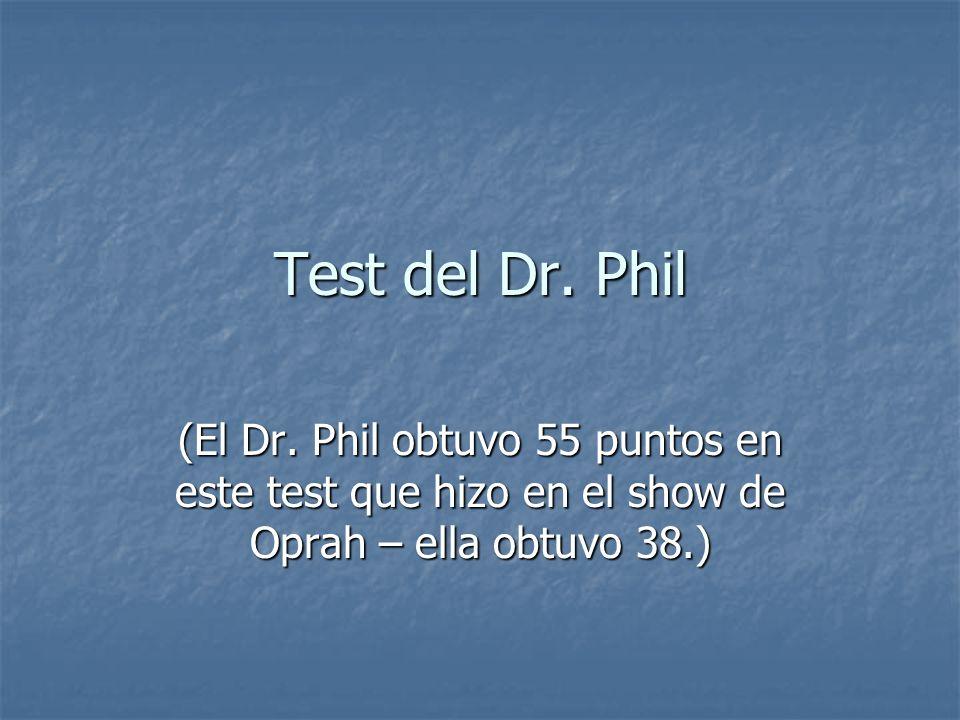 Test del Dr. Phil (El Dr.