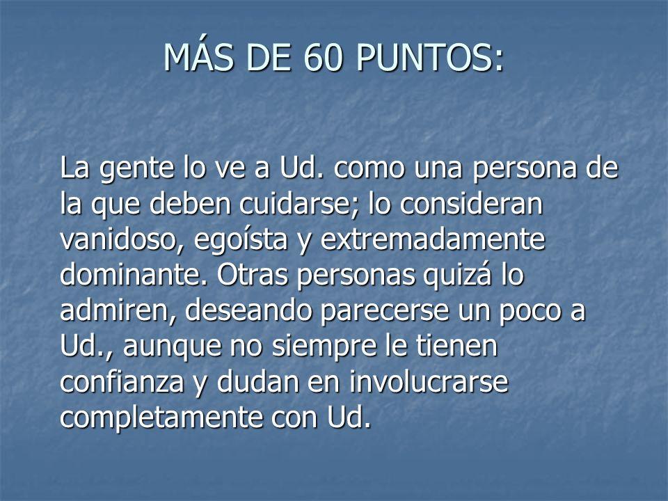 MÁS DE 60 PUNTOS: