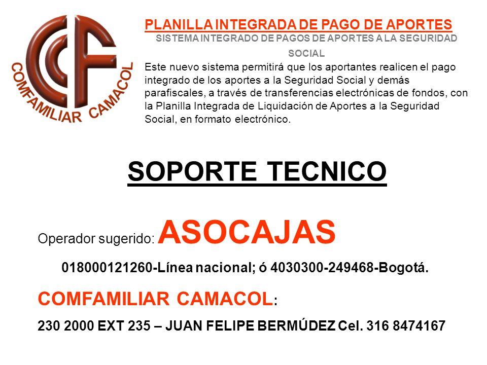 018000121260-Línea nacional; ó 4030300-249468-Bogotá.