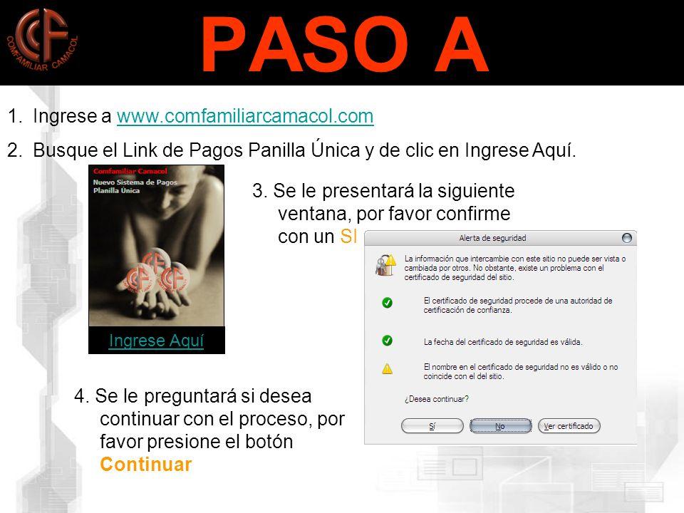 PASO A Ingrese a www.comfamiliarcamacol.com