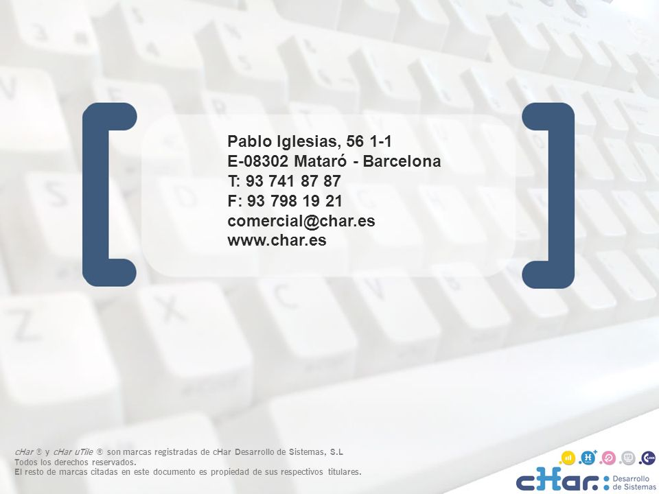 Pablo Iglesias, 56 1-1 E-08302 Mataró - Barcelona T: 93 741 87 87