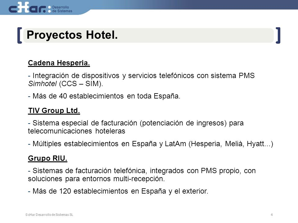 Proyectos Hotel. Cadena Hesperia.