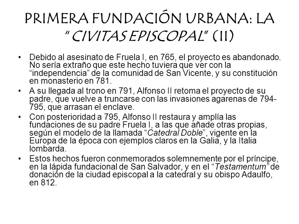 PRIMERA FUNDACIÓN URBANA: LA CIVITAS EPISCOPAL (II)