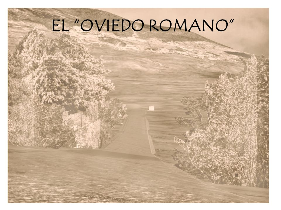 EL OVIEDO ROMANO
