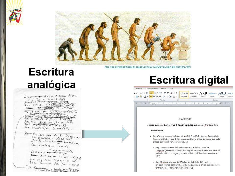 Escritura analógica Escritura digital