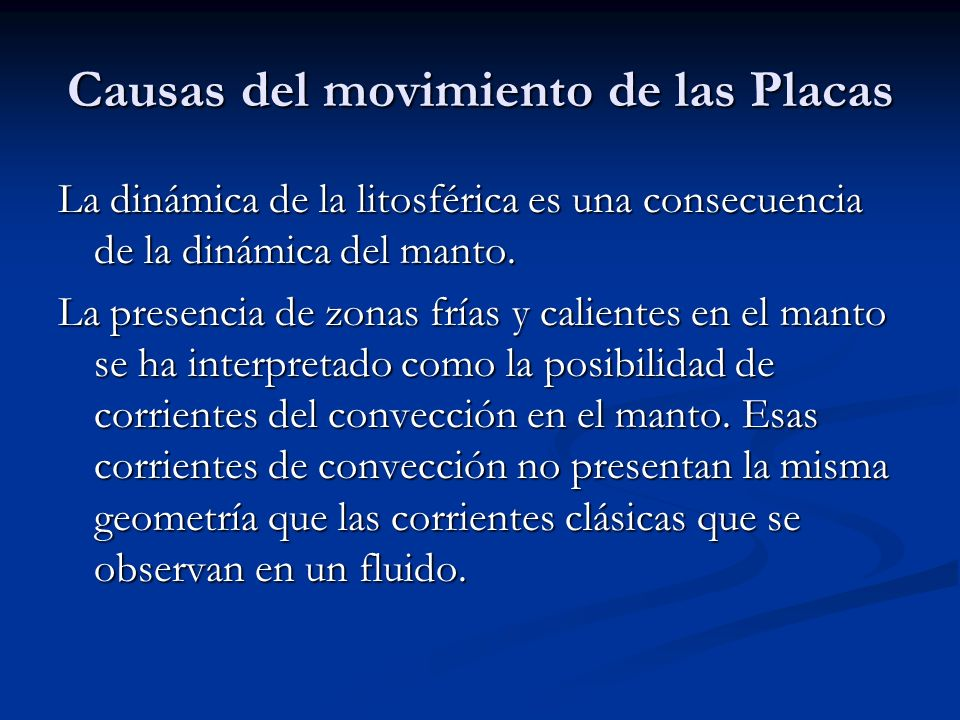 Causas del movimiento de las Placas
