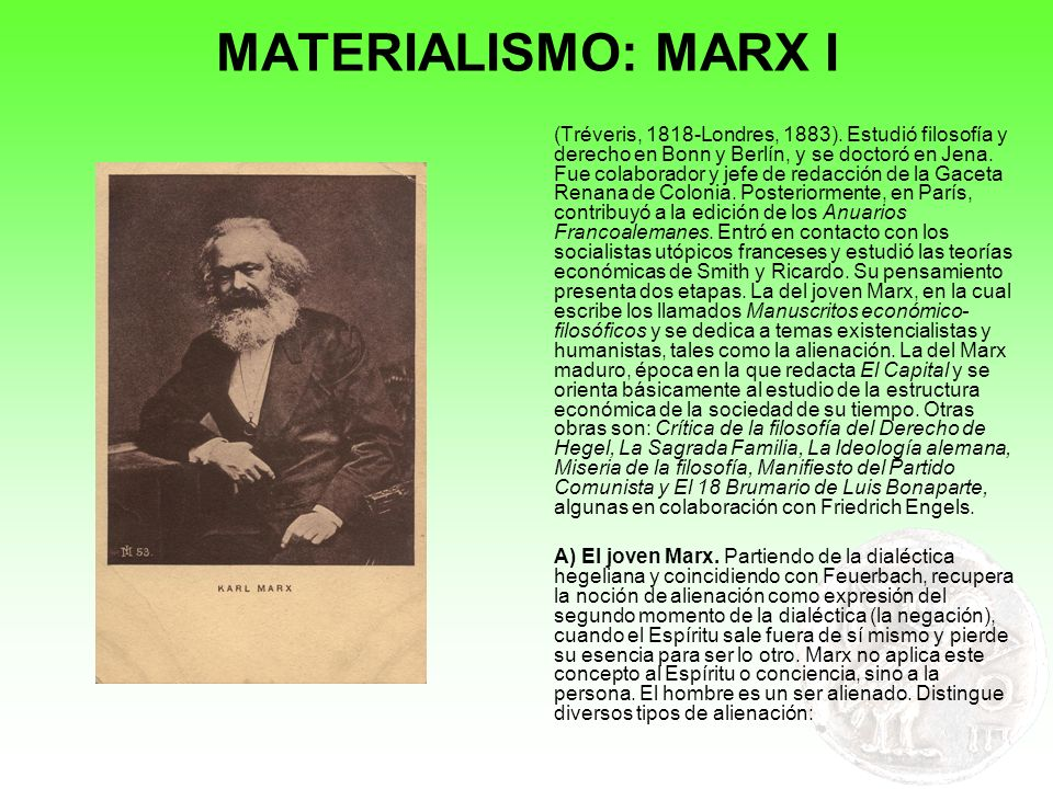 MATERIALISMO: MARX I