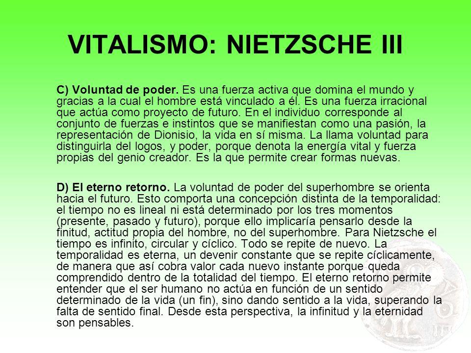 VITALISMO: NIETZSCHE III