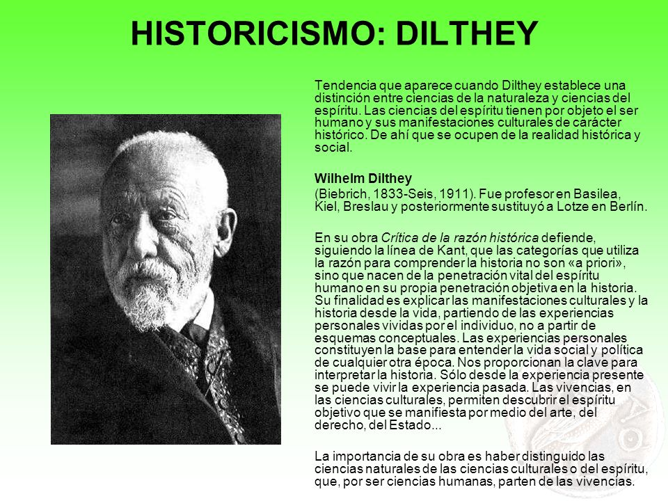 HISTORICISMO: DILTHEY