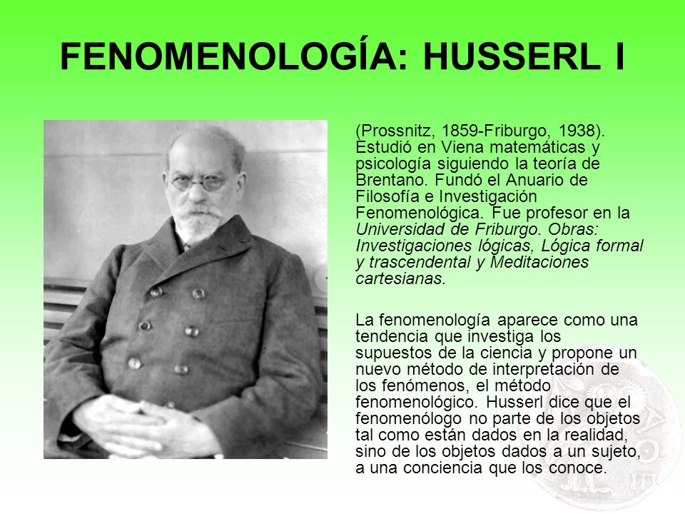 FENOMENOLOGÍA: HUSSERL I