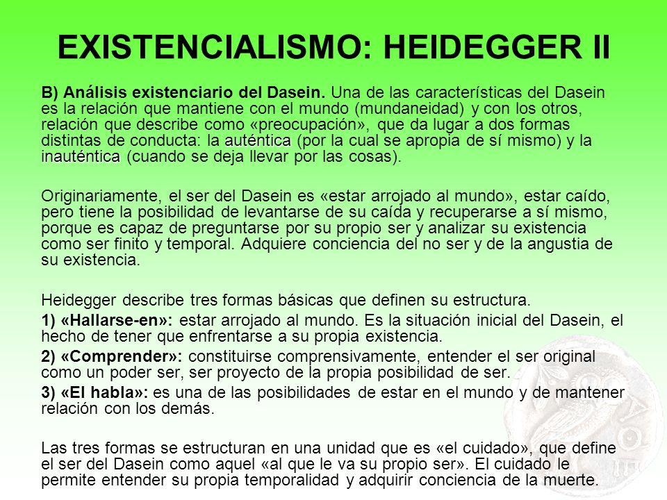 EXISTENCIALISMO: HEIDEGGER II