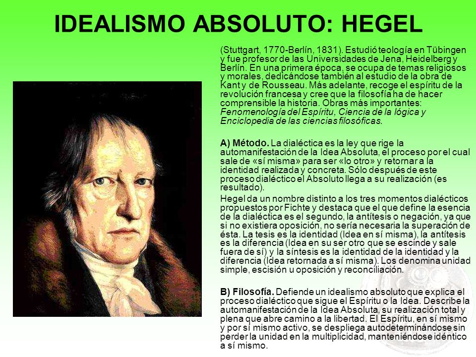 IDEALISMO ABSOLUTO: HEGEL