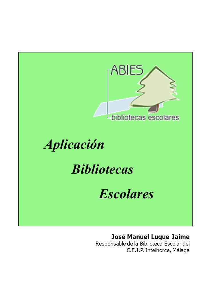 Aplicación Bibliotecas Escolares José Manuel Luque Jaime