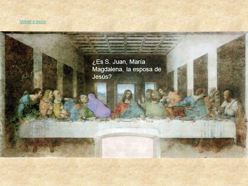 ¿Es S. Juan, María Magdalena, la esposa de Jesús