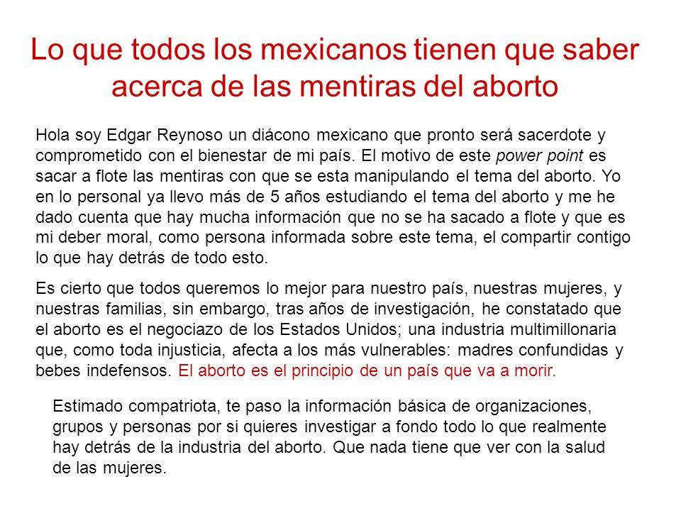 Lo que todos los mexicanos tienen que saber acerca de las mentiras del aborto