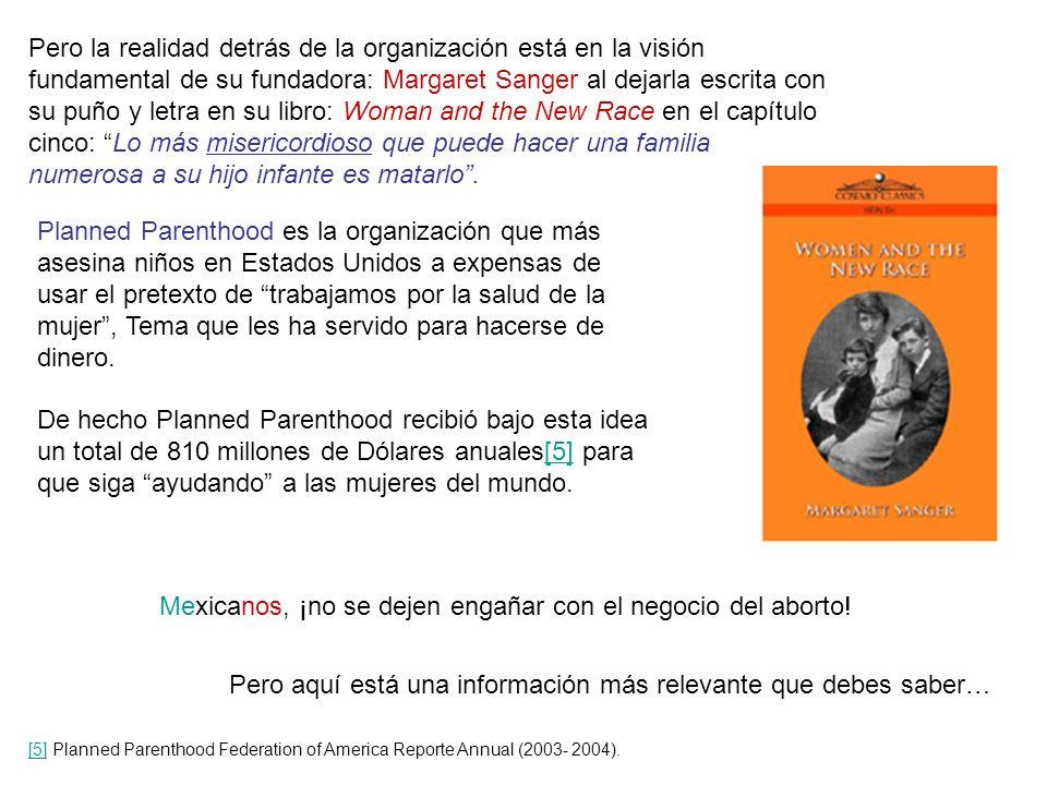 Planned Parenthood es la organización que más