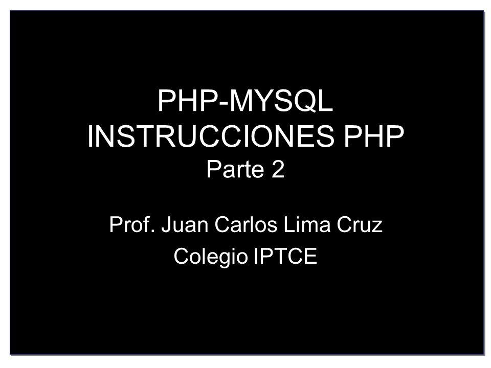 PHP-MYSQL INSTRUCCIONES PHP Parte 2