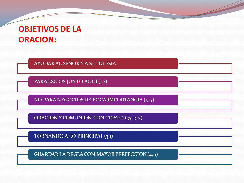 OBJETIVOS DE LA ORACION: