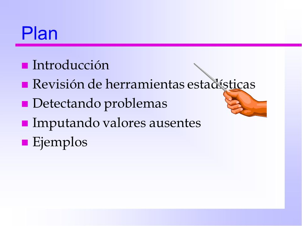 Plan Introducción Revisión de herramientas estadísticas
