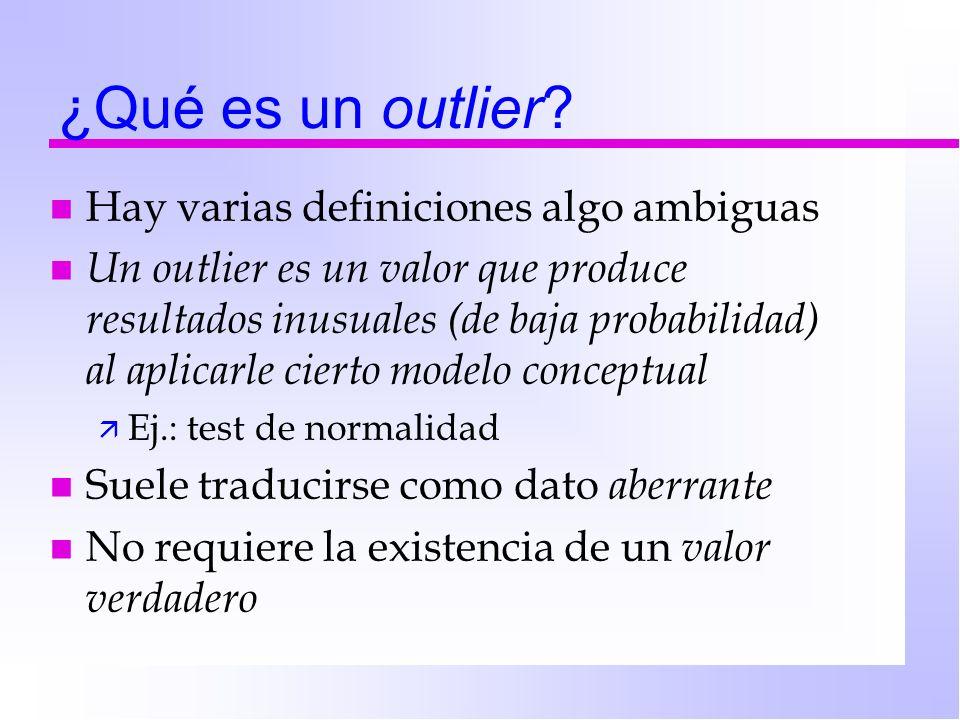 ¿Qué es un outlier Hay varias definiciones algo ambiguas