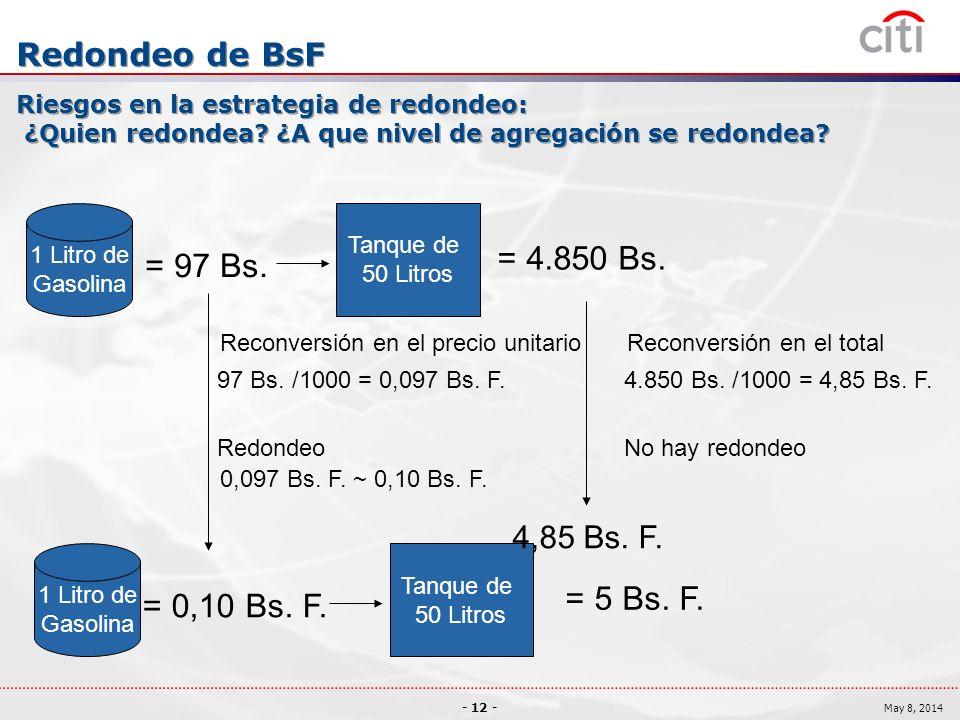 = 4.850 Bs. = 97 Bs. = 5 Bs. F. = 0,10 Bs. F. Redondeo de BsF