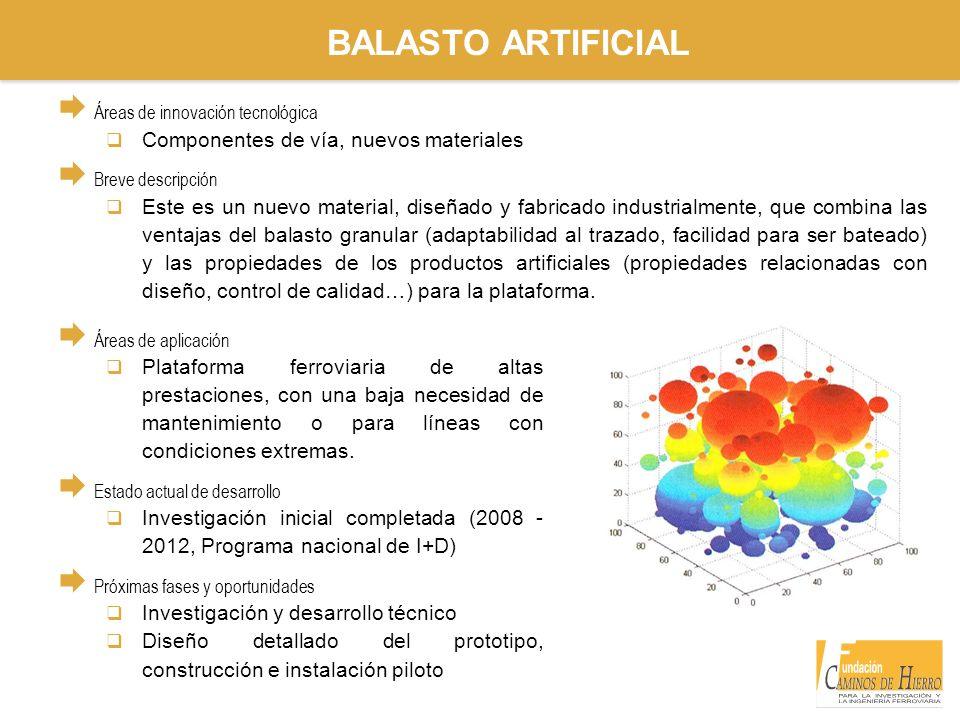 BALASTO ARTIFICIAL Componentes de vía, nuevos materiales