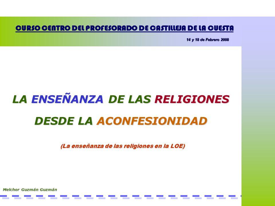 LA ENSEÑANZA DE LAS RELIGIONES DESDE LA ACONFESIONIDAD