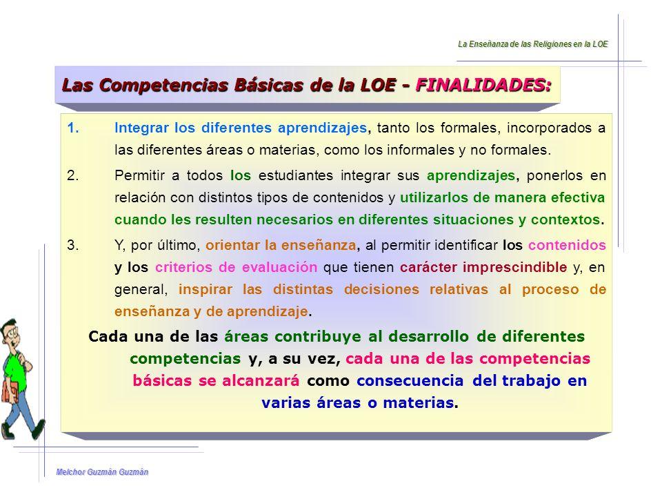 Las Competencias Básicas de la LOE - FINALIDADES: