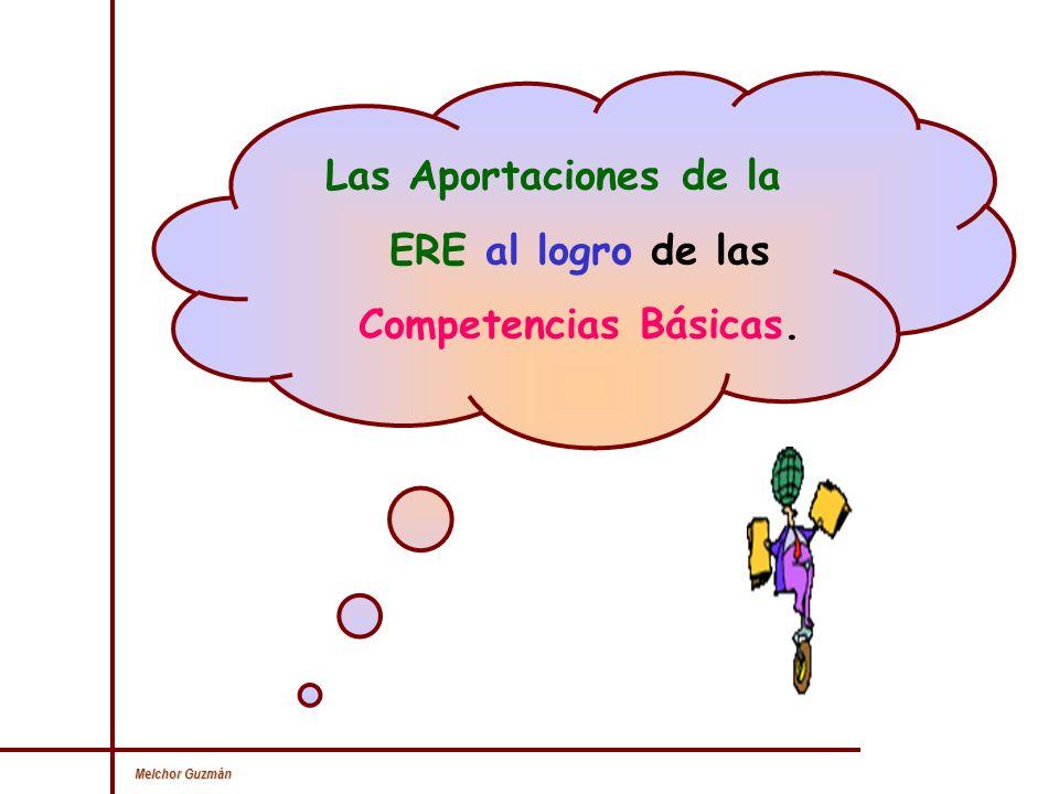 Las Aportaciones de la ERE al logro de las Competencias Básicas.