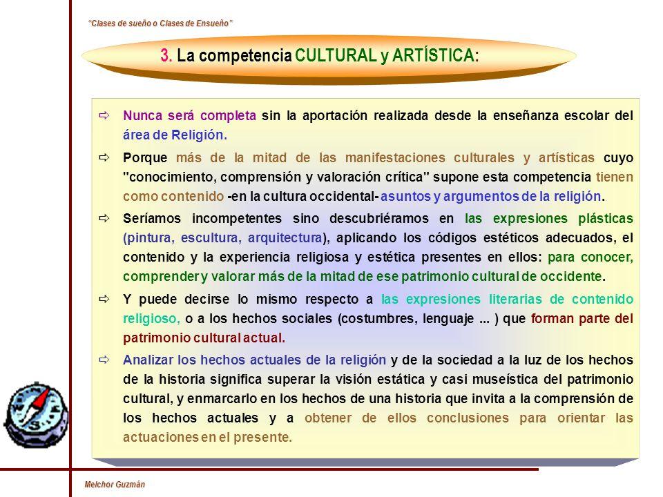 3. La competencia CULTURAL y ARTÍSTICA: