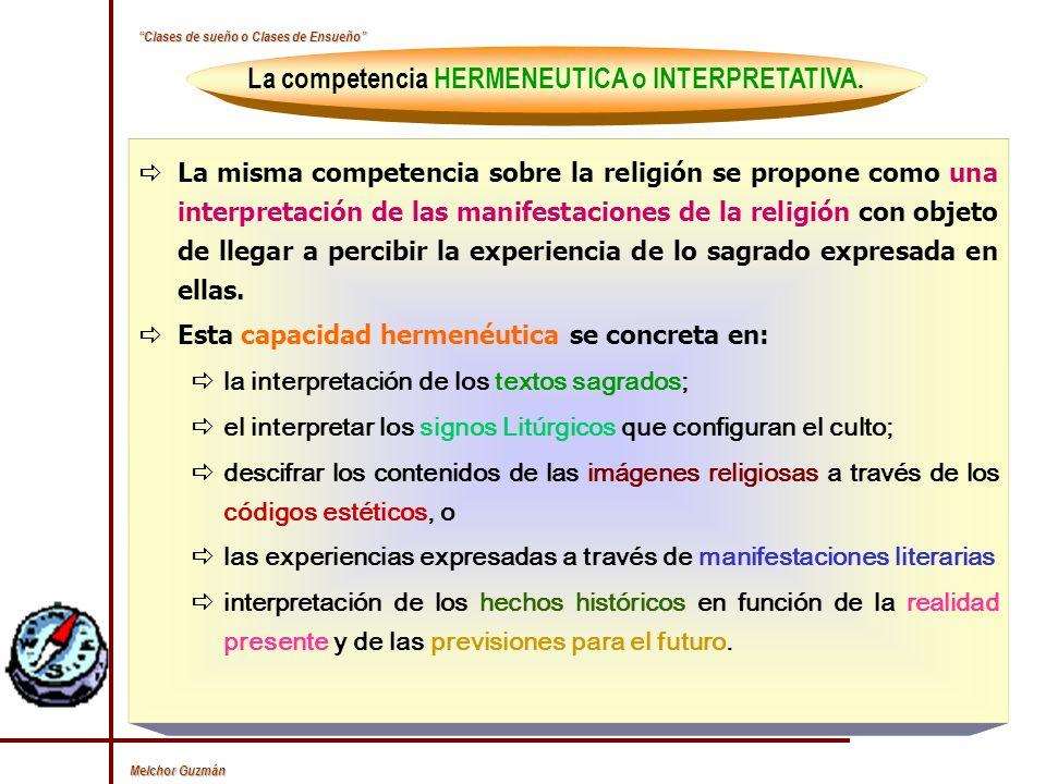 La competencia HERMENEUTICA o INTERPRETATIVA.