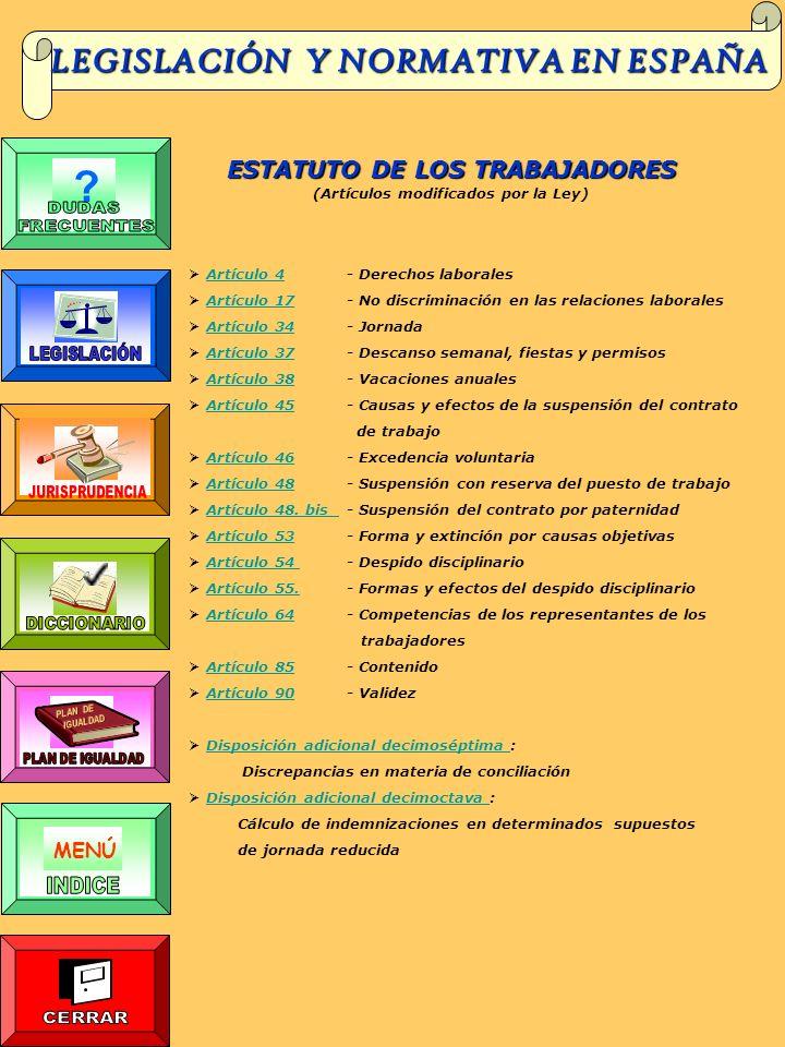 LEGISLACIÓN Y NORMATIVA EN ESPAÑA ESTATUTO DE LOS TRABAJADORES MENÚ