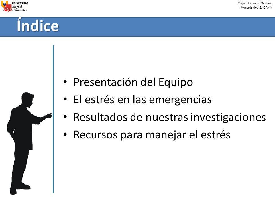 Índice Presentación del Equipo El estrés en las emergencias