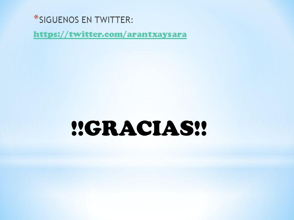 SIGUENOS EN TWITTER: https://twitter.com/arantxaysara !!GRACIAS!!
