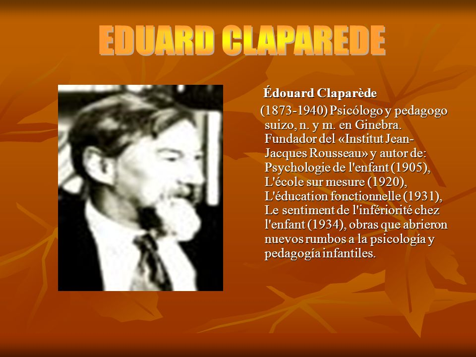EDUARD CLAPAREDE Édouard Claparède