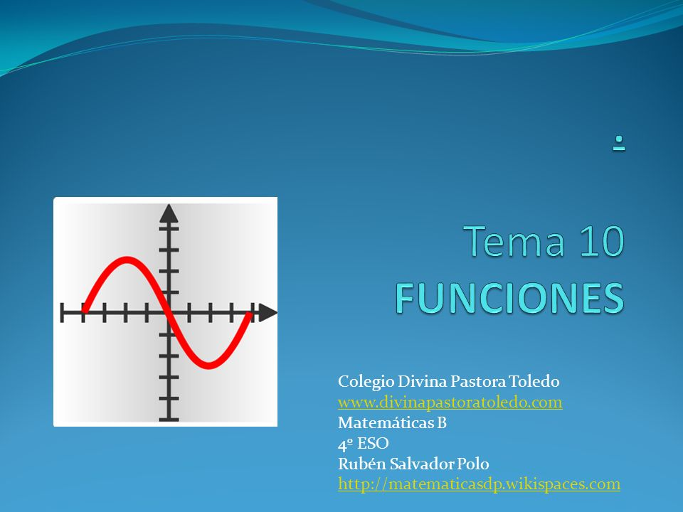 . Tema 10 FUNCIONES Colegio Divina Pastora Toledo