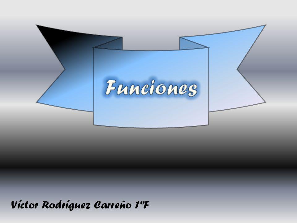 Funciones Víctor Rodríguez Carreño 1ºF