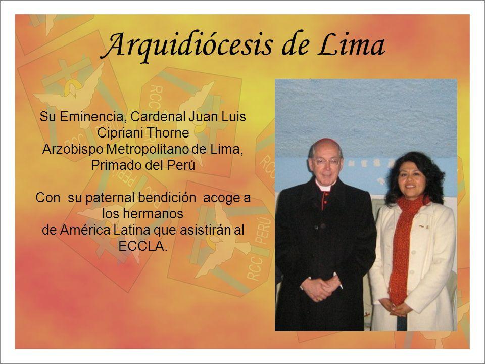 Arquidiócesis de Lima Su Eminencia, Cardenal Juan Luis Cipriani Thorne