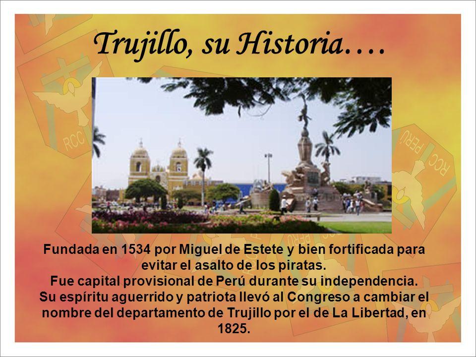 Fue capital provisional de Perú durante su independencia.