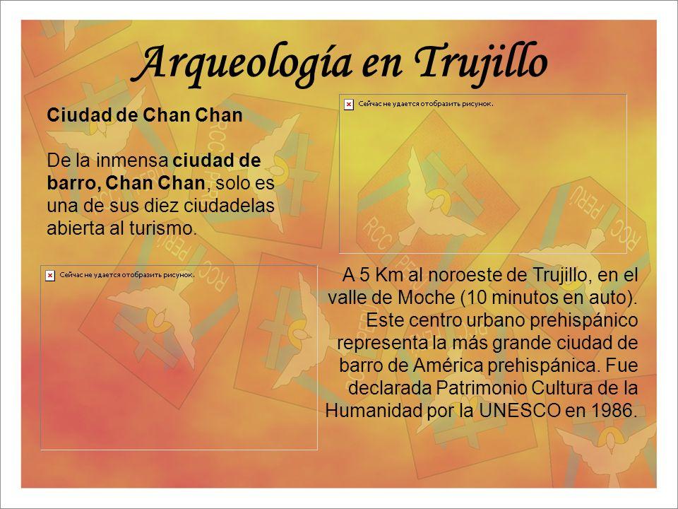 Arqueología en Trujillo