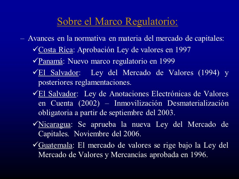 Sobre el Marco Regulatorio: