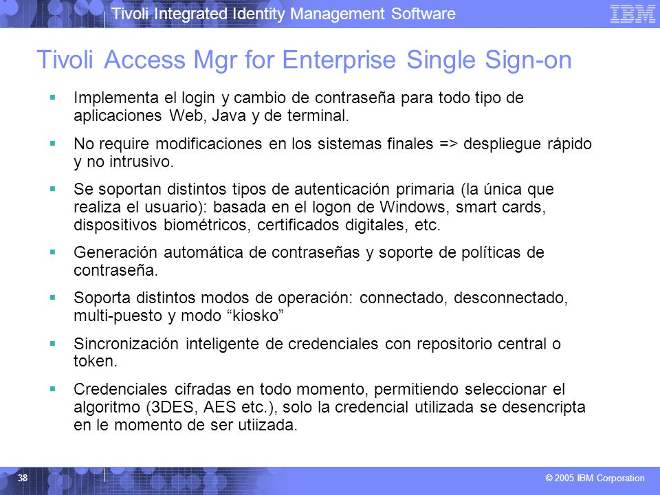 Tivoli Access Mgr for Enterprise Single Sign-on