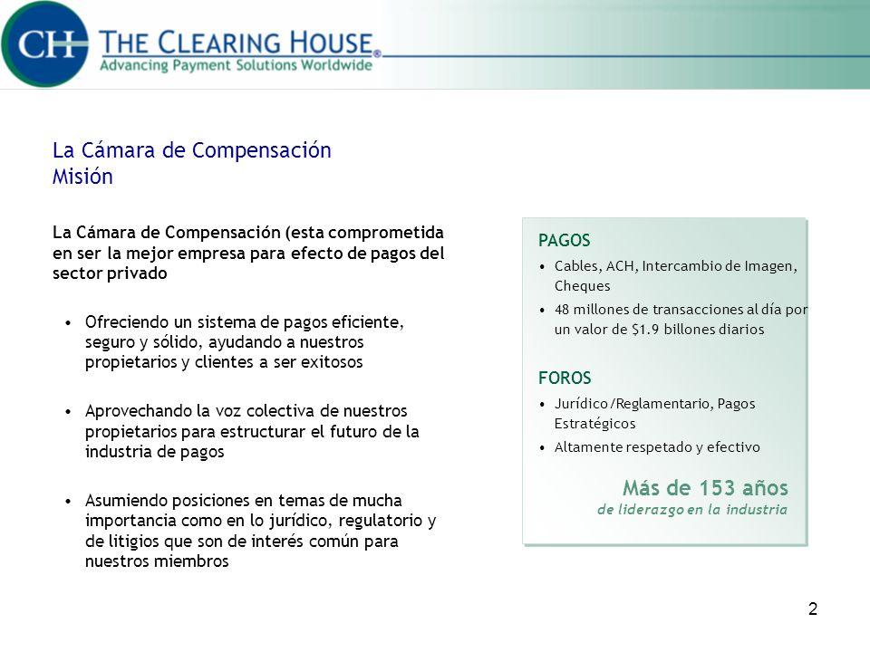 La Cámara de Compensación Misión