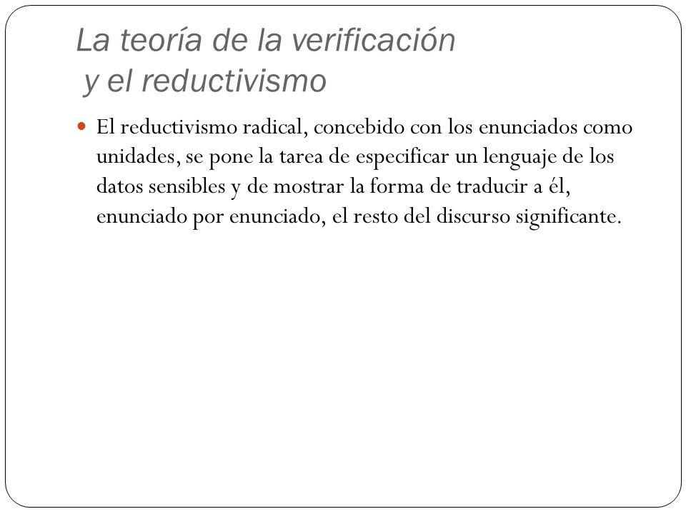 La teoría de la verificación y el reductivismo