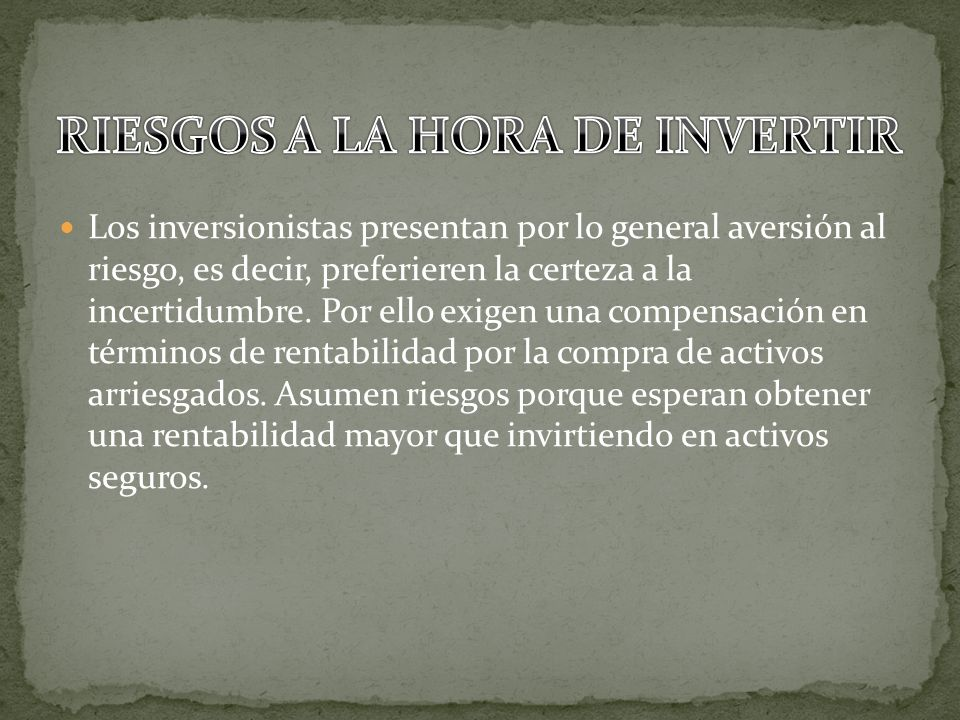 RIESGOS A LA HORA DE INVERTIR