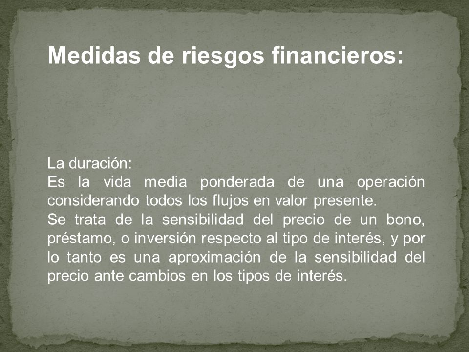 Medidas de riesgos financieros: