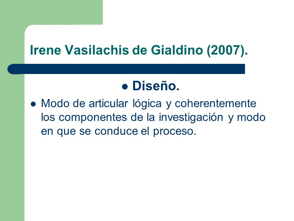 Irene Vasilachis de Gialdino (2007).